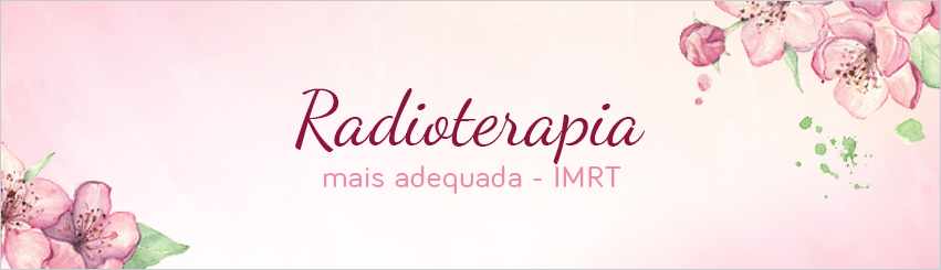 ACJ - Blog - Radioterapia mais adequada - IMRT