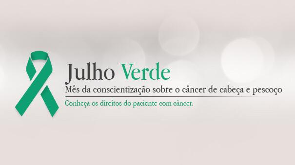Julho Verde – Prevenção do Câncer de Cabeça e Pescoço