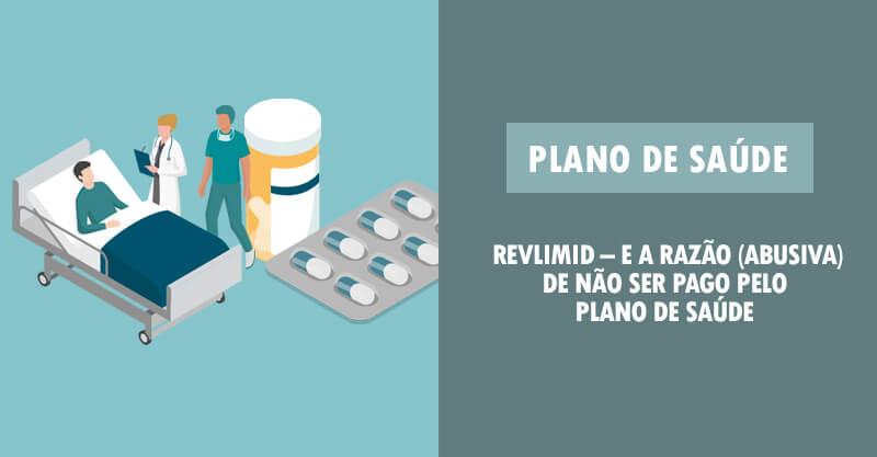 Revlimid – e a razão (abusiva) de não ser pago pelo plano de saúde